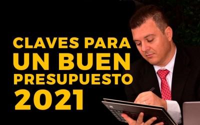 CLAVES PARA UN BUEN PRESUPUESTO 2021