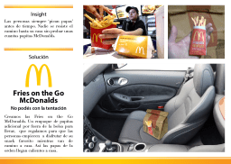 Fries on the Go - McDonalds (Proyecto Universitario) --- On their way home, customers can't resist grabbing a couple of fries as soon as they got their Mac-on-the-Go bag. That's why we placed a mini order of fries outside the bag, for them to enjoy, and keeping warm the order fries inside the bag. (University Project)