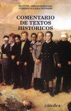 Comentario de textos históricos (Historia. Serie Menor) Tapa blanda – 15 mar 2010 de Federico Lara Peinado (Autor), Manuel Abilio Rabanal (Autor)