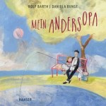 Rolf Barth, Mein Andersopa