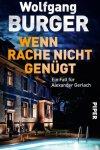 Wolfgang Burger, Wenn Rache nicht genügt