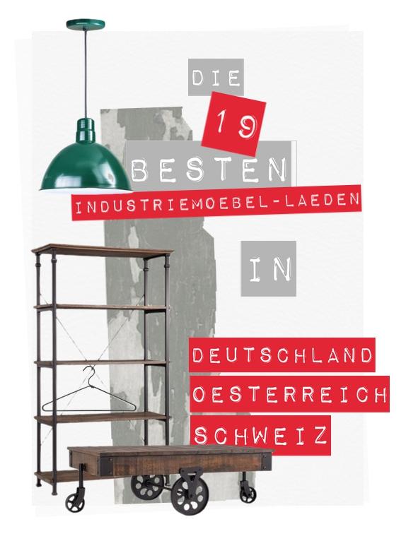 Schön Die 19 Besten Läden Und Online Shops Mit Möbeln Im Industriestil In  Deutschland, Österreich