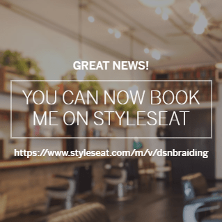 Styleseat - DSN Braiding