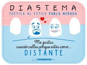 Diastema poética al estilo Pablo Neruda