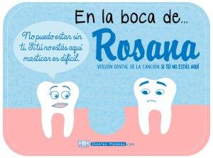 """Versión Dental de la canción """"Si tú no estás aquí"""" de Rosana"""