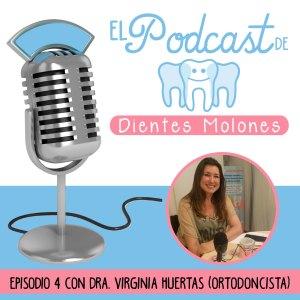 4. Entrevista molona a la ortodoncista Virginia Huertas