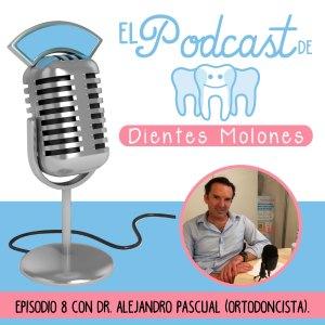 8. Entrevista molona con el ortodoncista Alejandro Pascual