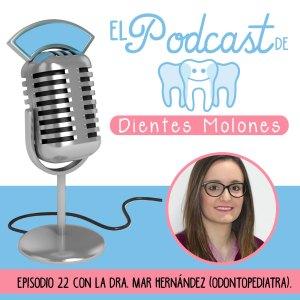 22. Entrevista molona a la odontopediatra Mar Hernández