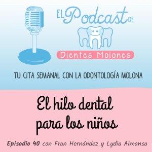 40. El hilo dental para los niños