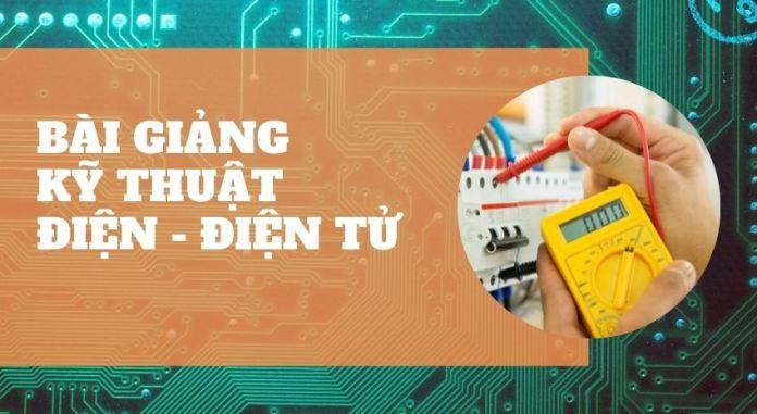 Bài giảng kỹ thuật điện điện tử