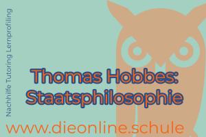 thomas Hobbes Staatsphilosophie ist eine der fruehesten aufklaererischen Philosophien Staatsphilosophie krieg aller gegen aller mensch im urzustand