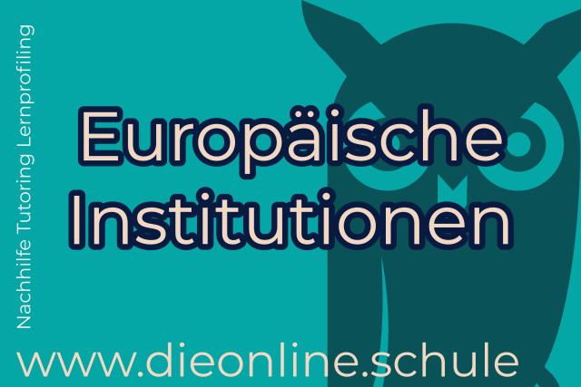 europäische Institutionen Lückentext