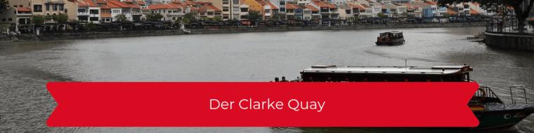 Der Clarke Quay
