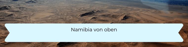Namibia von oben