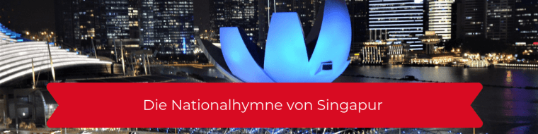 Nationalhymne Singapur
