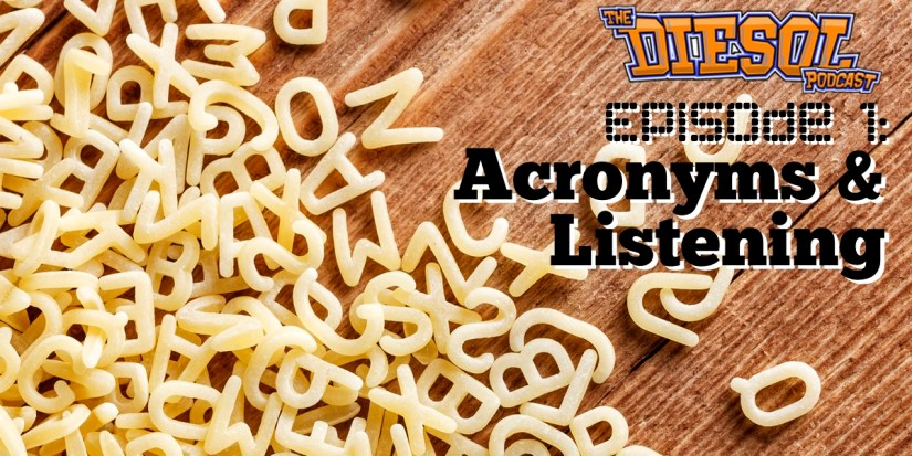 Episode 1: Acronyms and Listening