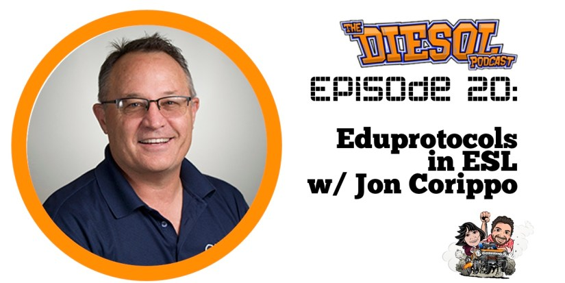 Eduprotocols in ESL with Jon Corippo