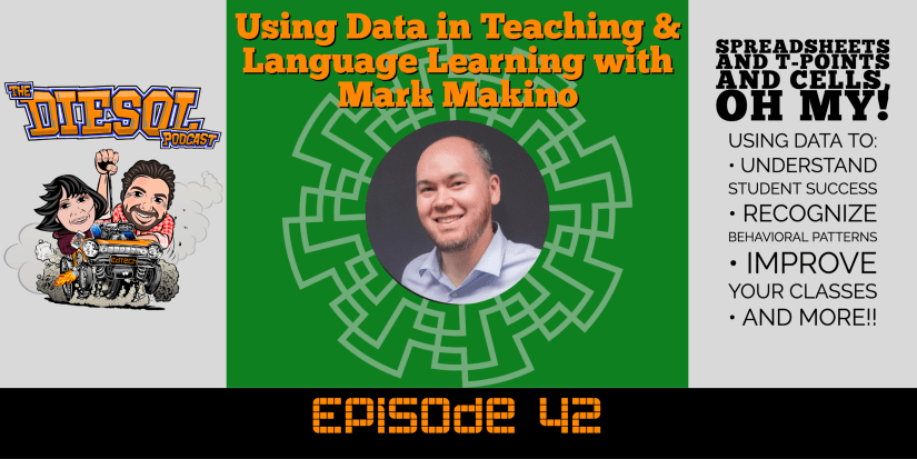 Using Data in Teaching & Language Learning with Mark Makino