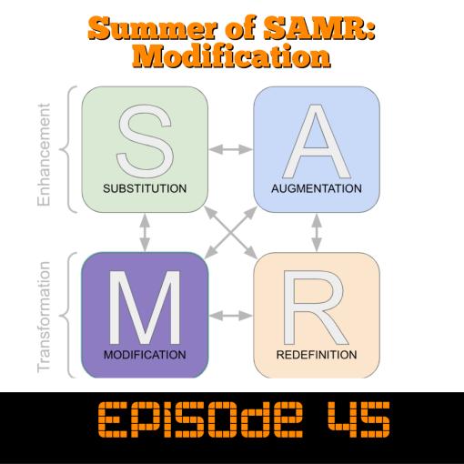 Summer of SAMR: Modification