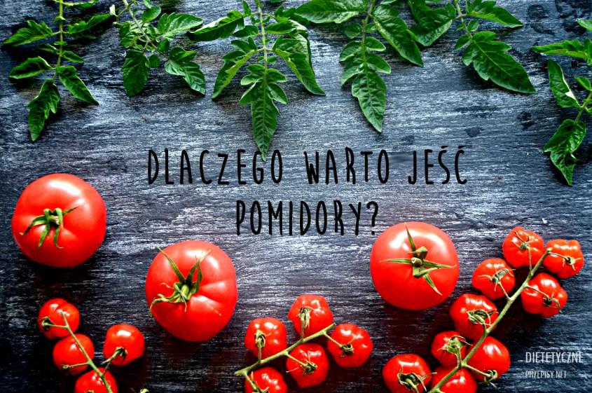 Dlaczego wartość jeść pomidory wartości odżywcze
