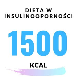 Gotowy jadłospis – insulinooporność 1500kcal