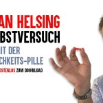 Jan van Helsing im Selbstversuch: zwei Jahre mit der Unsterblichkeits-Pille