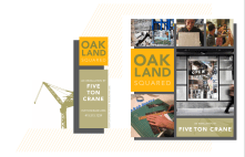 Oakland Squared by Five Ton Crane, an Oakland-based artists' collective.