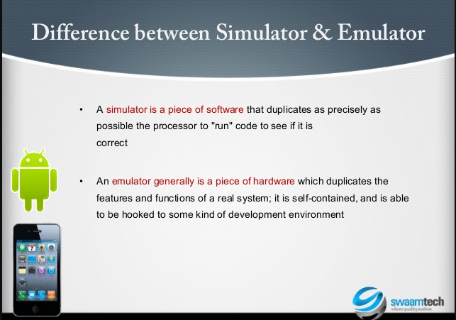 Difference between a Simulator and an Emulator | Simulator
