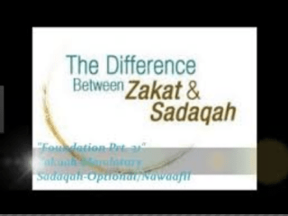 Difference between Zakat and Sadqa