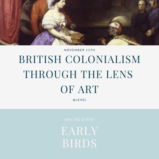 British colonialism through art - early birds tickets