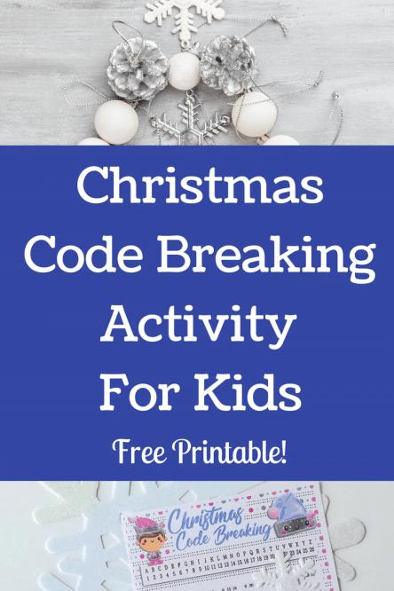 Christmas Code Breaking Activity For Kids #christmasactivity #kidsactivity #freeprintable #christmasprintable