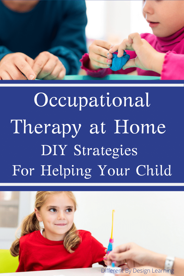 Occupational Therapy at Home (DIY Strategies For Helping Your Child)