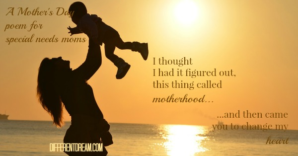 A Special Needs Mother's Day Poem