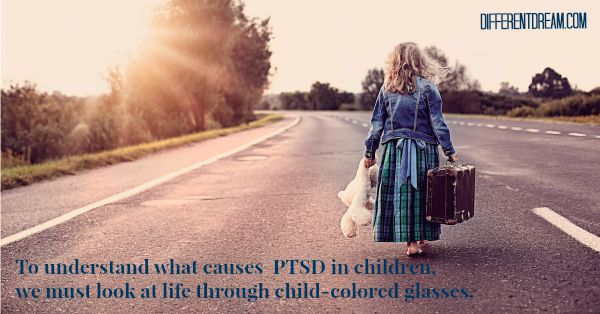 What Causes PTSD in Children?