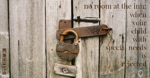 No Room at the Inn: Special Needs Rejection