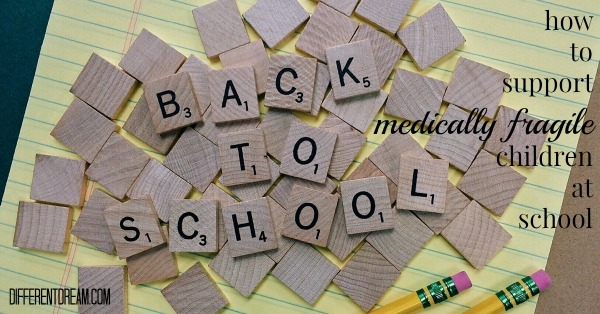 4 Ways to Support Medically Fragile Children at School