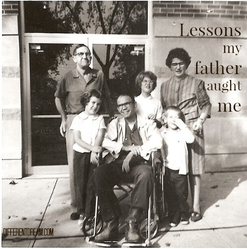 6 Special Needs Caregiving Lessons from my Father