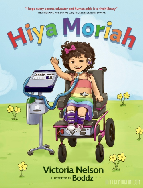 Hiya Moriah is a delightful new children's book that answers kids' questions about their medically-fragile peers and encourages inclusion.