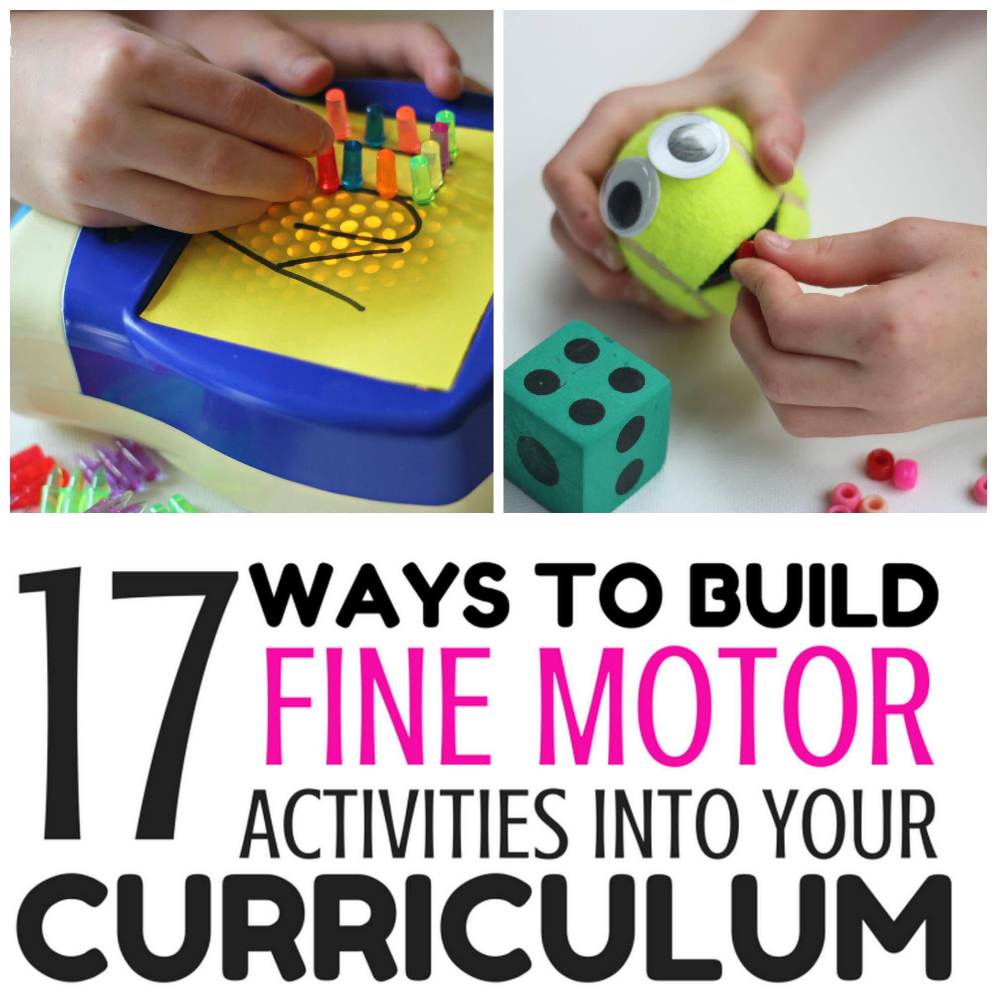 17 Ways To Build Fine Motor Activities Into Your