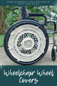 Wheelchair wheel shown with an ivory colored crocheted cover. The wheel cover has a lot of open work and 3D texture. Text at the top says Shop Different View Designs at Patti and Ricky. Text at the bottom says Wheelchair Wheel Covers.