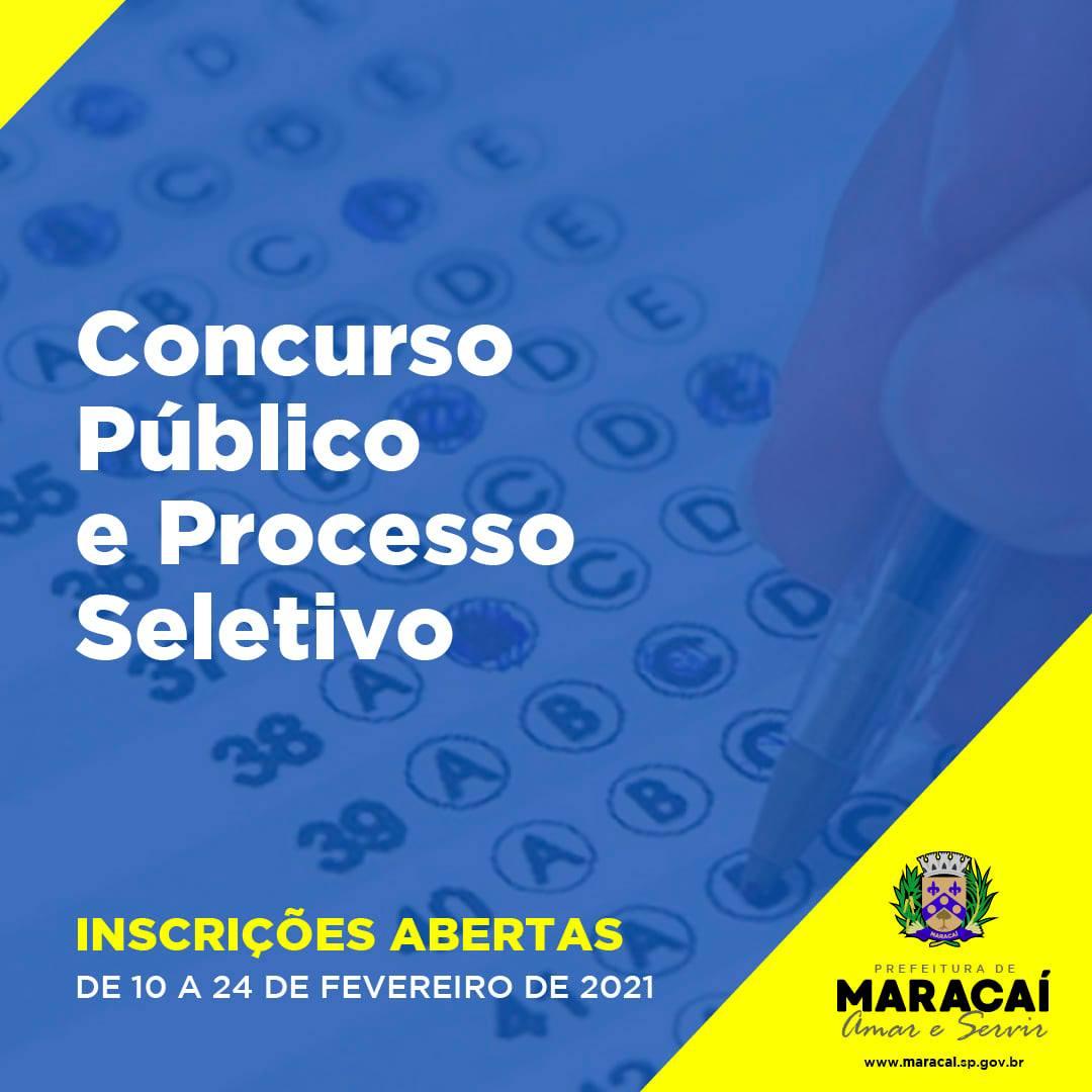 MARACAÍ ABRE HOJE (10), INSCRIÇÕES PARA CONCURSO PÚBLICO E PROCESSO SELETIVO.