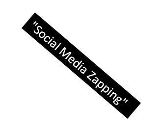 Social Media Zapping