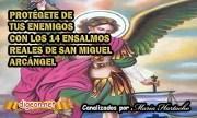 Los 14 ENSALMOS REALES de SAN MIGUEL ARCÁNGEL PARA PROTEGERSE Y VENCER A CUALQUIER ENEMIGO