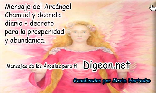 Mensajes de los Ángeles para ti (Arcángel Chamuel)