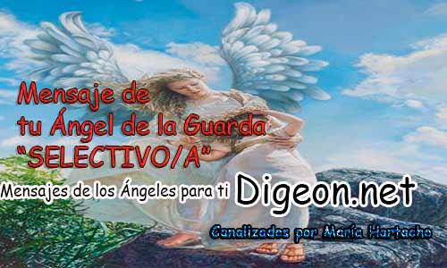 El MENSAJE DE TU ÁNGEL DE LA GUARDA - SELECTIVO/A