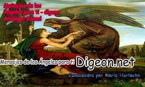 MENSAJES DE LOS ÁNGELES PARA TI - Digeon - Arcángel Azrael - Día 938 y Decreto De La Espada Azul de San Miguel Arcángel+ Consejo de tu Ángel para hoy 12/07/2018.consejo diario de los angeles, angeles y sus mensajes, mensajes de los angeles gratis, para hoy consejo diario de los angeles, mensajes de angeles, mensajes de los arcángeles, tarot de los angeles para hoy, mensaje de tu ángel guardian, mensaje de tu angel de la guarda, tu angel te dice hoy, angeles y arcángeles los angeles y sus mensajes, hoy te dice tu angel,mensajes celestes, los angeles y numeros, angeles, arcángeles, angeles alados, voces de los angeles,comunicando con los ángeles, comunicate con tus angeles, tus angeles te dicen hoy, mensajes angeles de amor, angeles de luz mensajes, mensajes angelicales, mensajes de angeles y numeros,