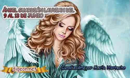 ÁNGEL GUARDIÁN LAUVIAH DEL 9 AL 13 DE JUNIO