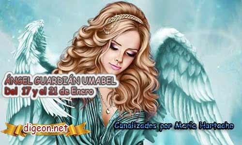ÁNGEL GUARDIÁN UMABEL. Todo sobre el ángel guardian Umabel, lo que otorga, el salmo para invocarlo y el mensaje del ángel. Regente Del 17 al 21 de Enero.