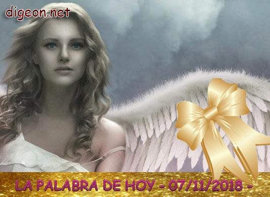 LA PALABRA DE HOY - DIGEON- 07/11/2018