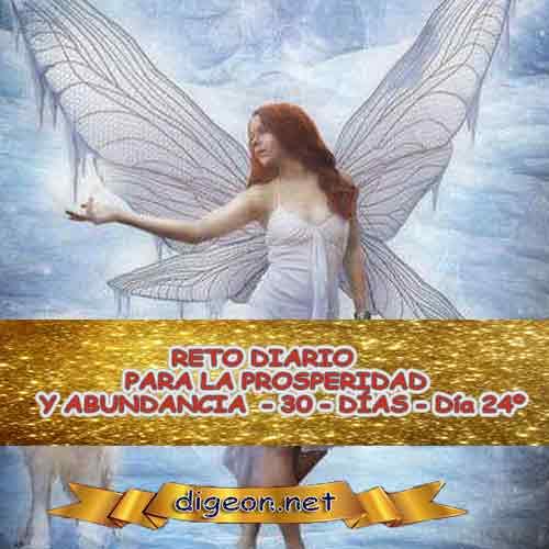 RETO PARA LA PROSPERIDAD Y ABUNDANCIA 09/11/2018 - Día 24º